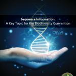 L'information sur les ressources génétiques sous forme de séquences numériques : un sujet crucial pour la Convention sur la diversité biologique